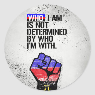 Polyamory - Who I am is not determined by Who I'm  Classic Round Sticker