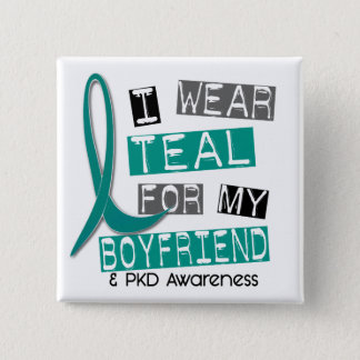 Polycystic Kidney Disease PKD Teal For Boyfriend 3 2 Inch Square Button