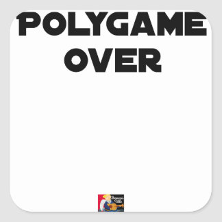 POLYGAMOUS OVER - Word games - François City Square Sticker