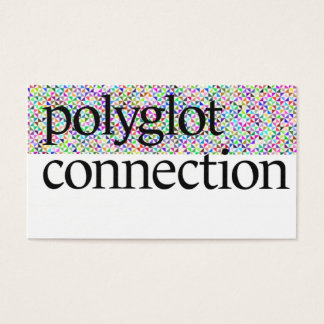 Polyglot Connection Business Cards