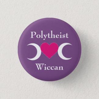 Polytheist Wiccan 1 Inch Round Button
