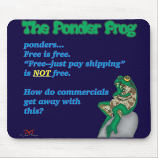 Ponder Frog-Free Mouse Pad