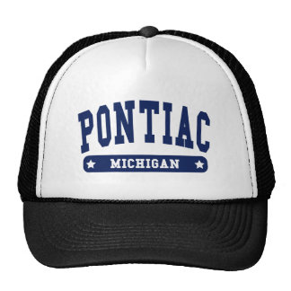 Pontiac Michigan College Style tee shirts Trucker Hat