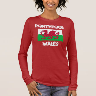 Pontypool, Wales with Welsh flag Long Sleeve T-Shirt