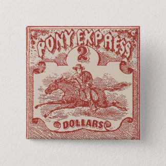 Pony Express Vintage Stamp 2 Inch Square Button