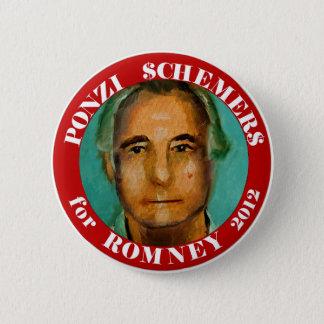 Ponzi Schemers for Romney 2012 2 Inch Round Button