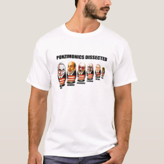 Ponzinomics Dissected T-Shirt