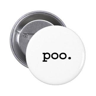 poo. 2 inch round button