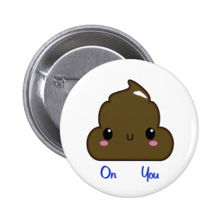 Poo On You Button