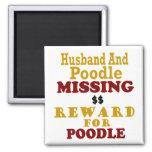 Poodle & Husband Missing Reward For Poodle Square Magnet