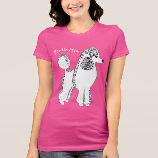 Poodle Mom Women's Bella Jersey T-Shirt