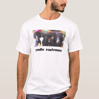 poodle rushmore T-Shirt