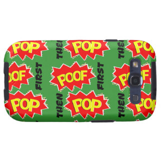 POOF first, then POP Samsung Galaxy S3 Covers