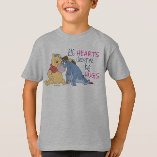 Pooh & Eeyore | Big Hearts Deserve Big Hugs T-Shirt