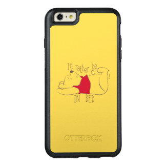 Pooh | I'd Rather Be in Bed OtterBox iPhone 6/6s Plus Case
