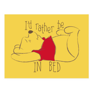 Pooh | I'd Rather Be in Bed Postcard