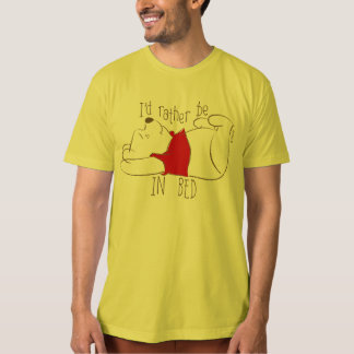 Pooh   I'd Rather Be in Bed T-Shirt