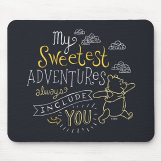 Pooh | My Sweetest Adventures Mouse Pad