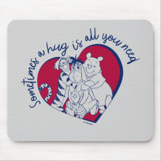 Pooh & Pals | A Hug is all You Need Quote Mouse Pad
