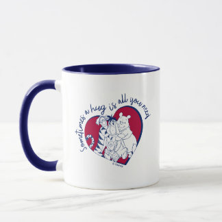 Pooh & Pals | A Hug is all You Need Quote Mug