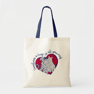 Pooh & Pals | A Hug is all You Need Quote Tote Bag