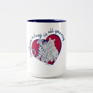 Pooh & Pals   A Hug is all You Need Quote Two-Tone Coffee Mug