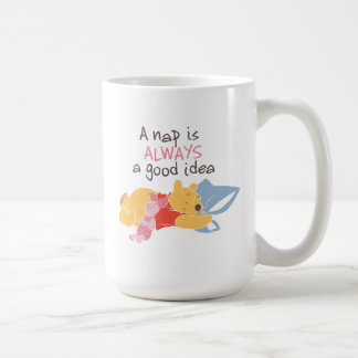 Pooh & Piglet | A Nap is Always a Good Idea Coffee Mug
