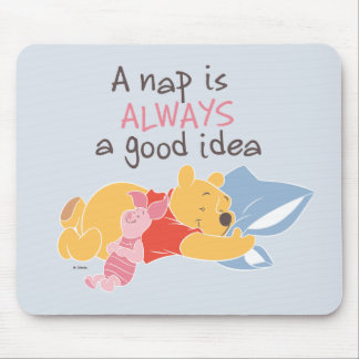 Pooh & Piglet | A Nap is Always a Good Idea Mouse Pad