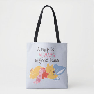 Pooh & Piglet | A Nap is Always a Good Idea Tote Bag