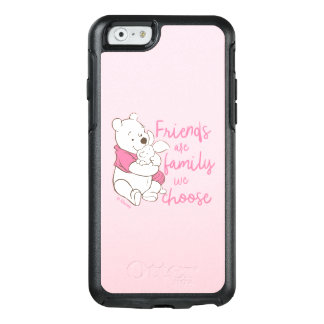Pooh & Piglet   Friends are Family We Choose OtterBox iPhone 6/6s Case