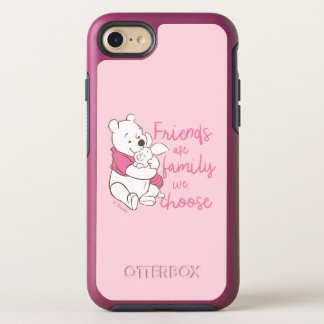 Pooh & Piglet | Friends are Family We Choose OtterBox Symmetry iPhone 8/7 Case