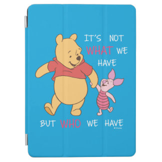 Pooh & Piglet | It's Not What We Have Quote iPad Air Cover