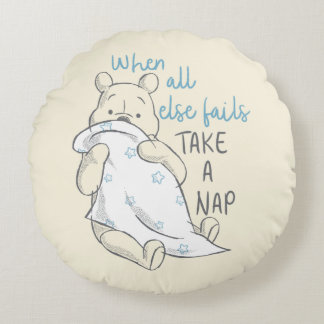 Pooh | Take a Nap Quote Round Pillow
