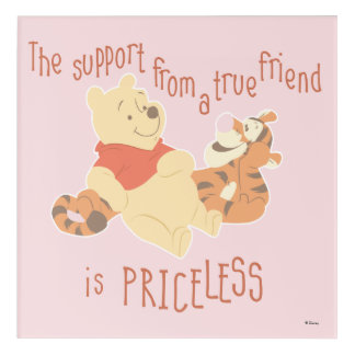 Pooh & Tigger | Support Quote Acrylic Print
