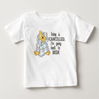 Pooh | Today is Cancelled Quote Baby T-Shirt
