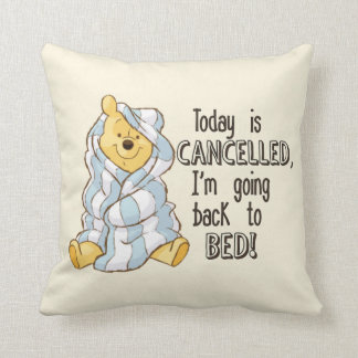 Pooh | Today is Cancelled Quote Throw Pillow