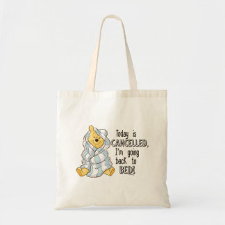 Pooh | Today is Cancelled Quote Tote Bag