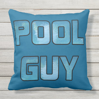 Pool Guy Outdoor Pillow
