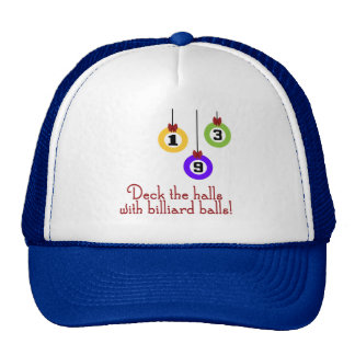 PoolChick Deck the halls Trucker Hat