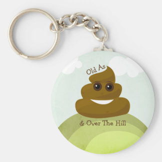 Poop Emoji Old as/ Over The Hill Birthday Keychain