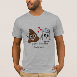 poop emoji toilet paper butt buddies forever funny T-Shirt