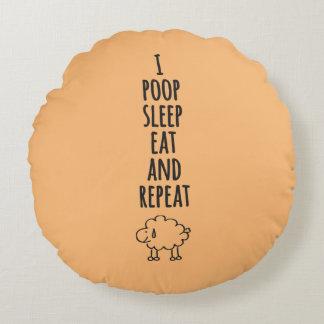 Poop Sleep Eat Round Pillow