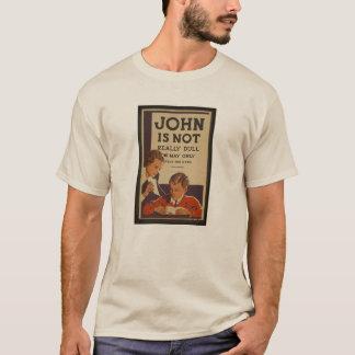 Poor Dull John T-Shirt