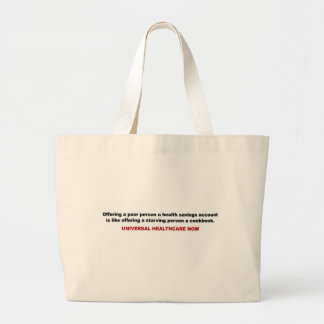Poor, Health Savings Account, Universal Healthcare Large Tote Bag