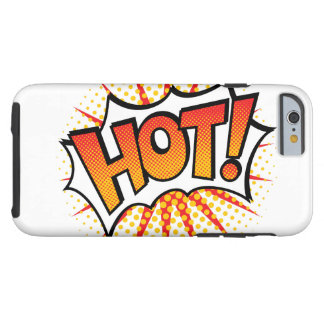 Pop Art HOT! Text Design Tough iPhone 6 Case