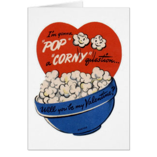 "Pop ""Corny"" Valentine Card"