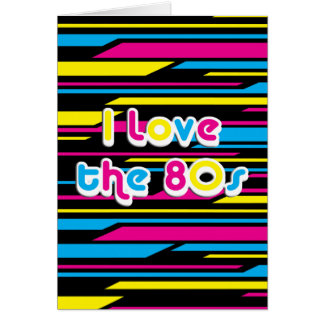 Pop Culture Retro I love the 80s Greeting Cards