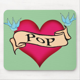 Pop - Custom Heart Tattoo T-shirts & Gifts Mouse Pad