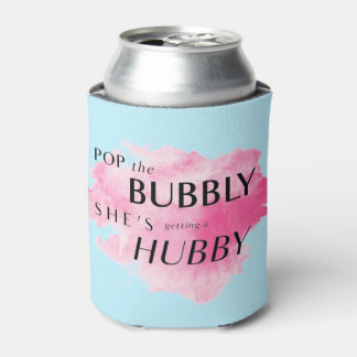 Pop The Bubbly, She's Getting a Hubby Watercolor ! Can Cooler
