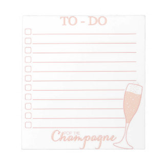 Pop the Champagne To-Do List Notepad